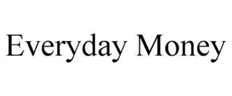 EVERYDAY MONEY