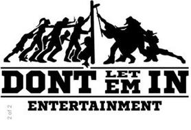 DONT LET EM IN ENTERTAINMENT 2 OF 2