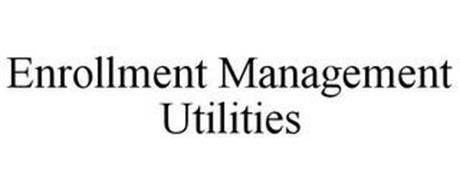 ENROLLMENT MANAGEMENT UTILITIES
