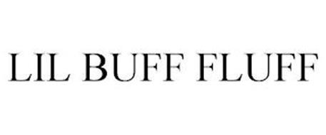 LIL BUFF FLUFF