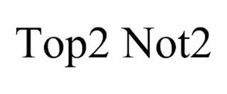 TOP2 NOT2