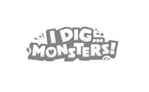 I DIG...MONSTERS!