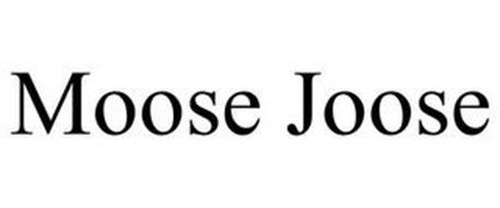 MOOSE JOOSE