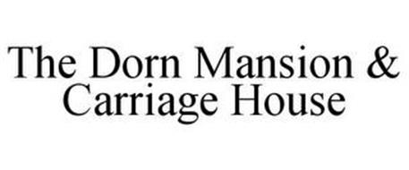 THE DORN MANSION & CARRIAGE HOUSE