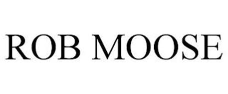 ROB MOOSE