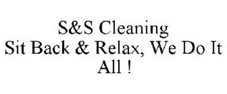 S&S CLEANING SIT BACK & RELAX, WE DO ITALL !