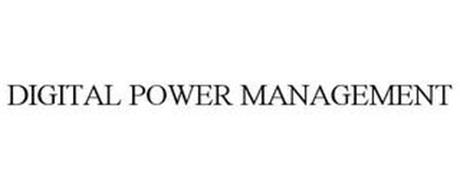 DIGITAL POWER MANAGEMENT