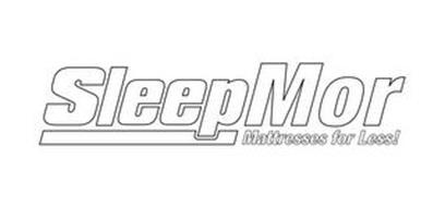 SLEEPMOR MATTRESSES FOR LESS!