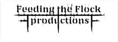 FEEDING THE FLOCK PRODUCTIONS