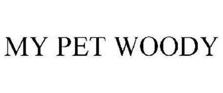 MY PET WOODY