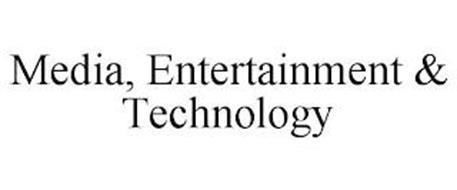MEDIA, ENTERTAINMENT & TECHNOLOGY