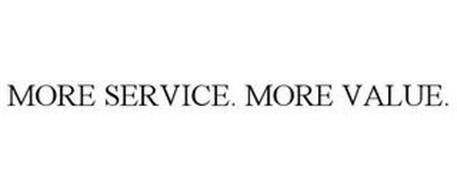 MORE SERVICE. MORE VALUE.