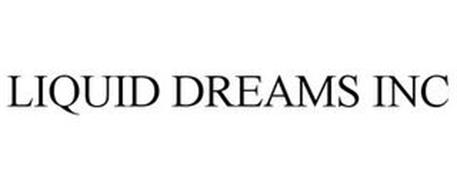 LIQUID DREAMS INC