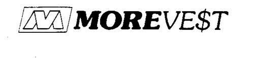 M MOREVE$T