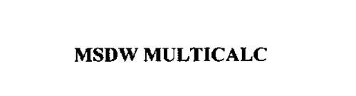 MSDW MULTICALC