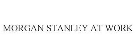 MORGAN STANLEY AT WORK