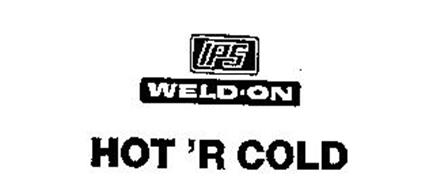 IPS WELD-ON HOT 'R COLD