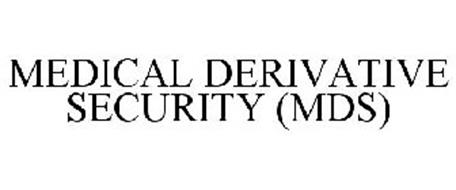 MEDICAL DERIVATIVE SECURITY (MDS)