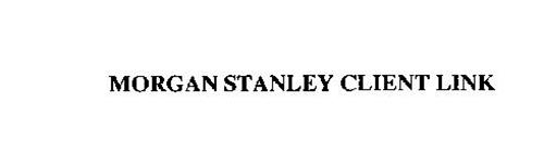 MORGAN STANLEY CLIENT LINK