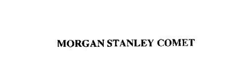 MORGAN STANLEY COMET