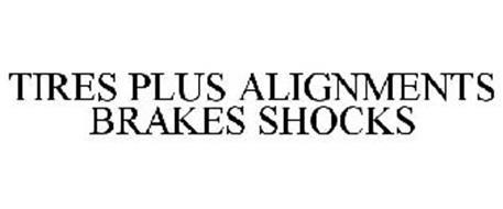 TIRES PLUS ALIGNMENTS BRAKES SHOCKS