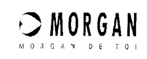 MORGAN MORGAN DE TOI