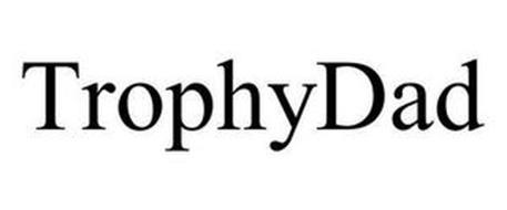 TROPHYDAD