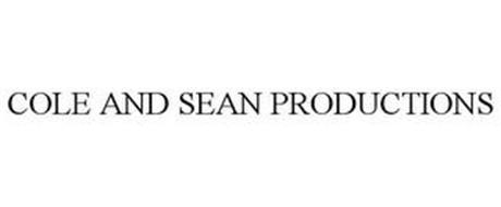 COLE AND SEAN PRODUCTIONS