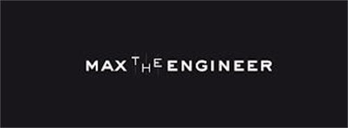 MAX THE ENGINEER