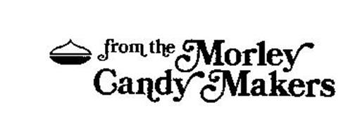 FROM THE MORLEY CANDY MAKER