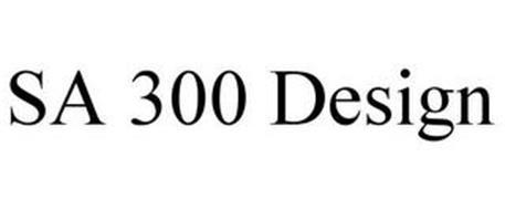 SA 300 DESIGN