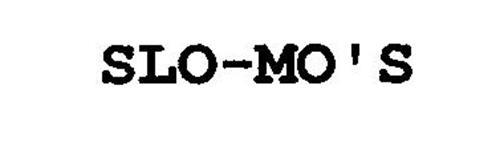 SLO-MO'S