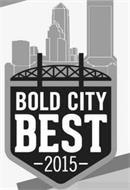 BOLD CITY BEST 2015
