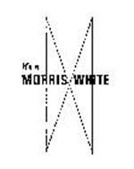 IT'S A MORRIS WHITE M W