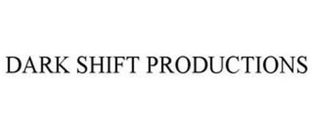 DARK SHIFT PRODUCTIONS