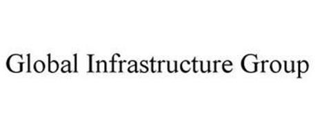 GLOBAL INFRASTRUCTURE GROUP