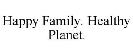 HAPPY FAMILY. HEALTHY PLANET.