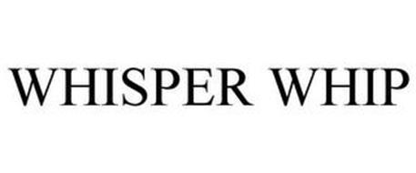WHISPER WHIP