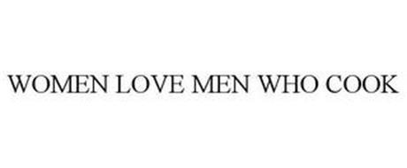 WOMEN LOVE MEN WHO COOK