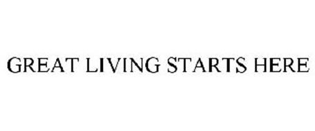 GREAT LIVING STARTS HERE