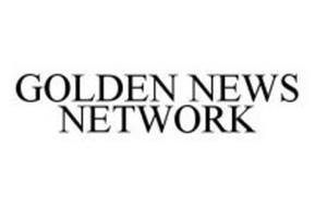 GOLDEN NEWS NETWORK