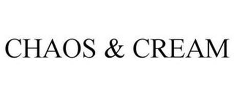 CHAOS & CREAM