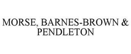 MORSE, BARNES-BROWN & PENDLETON