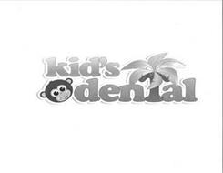 KID'S DENTAL