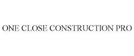 ONE CLOSE CONSTRUCTION PRO