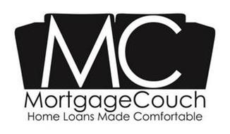 MC MORTGAGECOUCH HOME LOANS MADE COMFORT