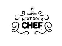 MORTON NEXT DOOR CHEF