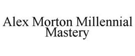 ALEX MORTON MILLENNIAL MASTERY