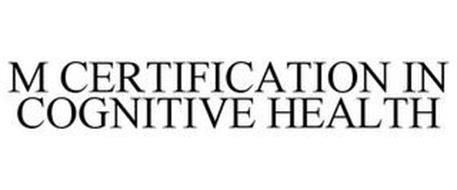 M CERTIFICATION IN COGNITIVE HEALTH
