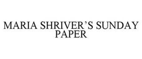 MARIA SHRIVER'S SUNDAY PAPER